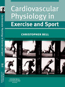 Cardiovascular Physiology in Exercise and Sport E Book