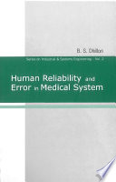 Human Reliability and Error in Medical System