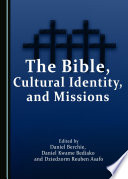 The Bible Cultural Identity And Missions Book