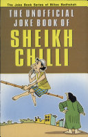 The Unofficial Joke Book Of Sheikh Chilli