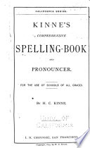 Kinne s Comprehensive Spelling book and Pronouncer