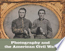 link to Photography and the American Civil War in the TCC library catalog