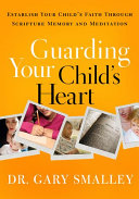 Pdf Guarding Your Child's Heart