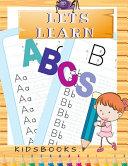 Lets Learn ABCS Kidsbooks Book PDF