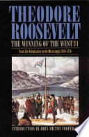 """""""From the Alleghanies to the Mississippi, 1769-1776 v. 2. From the Alleghanies to the Mississippi, 1777-1783"""" by Theodore Roosevelt"""
