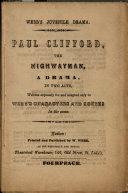 Paul Clifford  the Highwayman