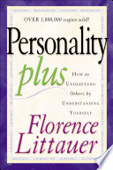 """""""Personality Plus"""" by Florence Littauer"""
