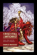 The Rise and Fall of the Antichrist Book