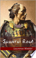 """Samurai Road"" by Lawrence Winkler"