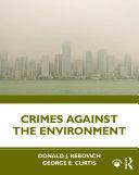 Crimes Against the Environment [Pdf/ePub] eBook