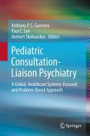 Pediatric Consultation Liaison Psychiatry