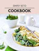 Simply Keto Cookbook Book