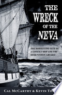 The Wreck of the Neva  The Horrifying Fate of a Convict Ship and the Women Aboard
