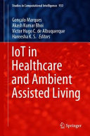 IoT in Healthcare and Ambient Assisted Living Book