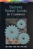 Electronic Payment Systems for E commerce