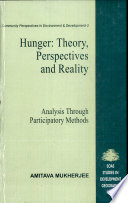 Hunger--theory, Perspectives and Reality  : Analysis Through Participatory Methods , Volume 3