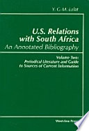 U.S. Relations with South Africa: An Annotated Bibliography