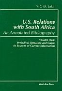 U S  Relations with South Africa  An Annotated Bibliography