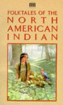 Folktales Of The North American Indian
