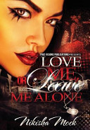 Love Me Or Leave Me Alone Book
