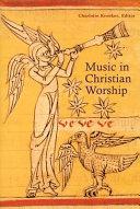 Music in Christian Worship