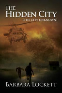 The Hidden City (the City Unknown)