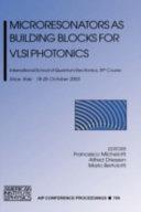 Microresonators as Building Blocks for VLSI Photonics Book