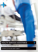 Heath Services Assisting in Acute Care Nursing