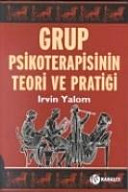 Grup Psikoterapisinin Teori ve Pratigi