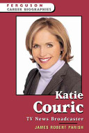 Katie Couric: TV News Broadcaster