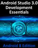 Android Studio 3.0 Development Essentials - Android 8 Edition