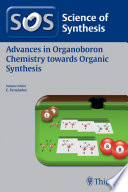 Science of Synthesis  Advances in Organoboron Chemistry towards Organic Synthesis