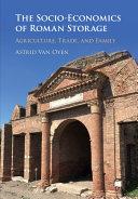 The Socio Economics of Roman Storage