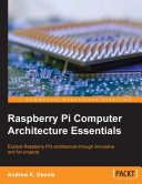 Raspberry Pi Computer Architecture Essentials