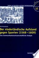 Der niederländische Aufstand gegen Spanien (1568-1609)
