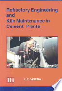 Refractory Engineering And Kiln Maintenance In Cement Plants Book PDF