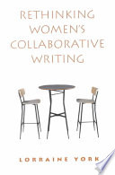 Rethinking Women's Collaborative Writing