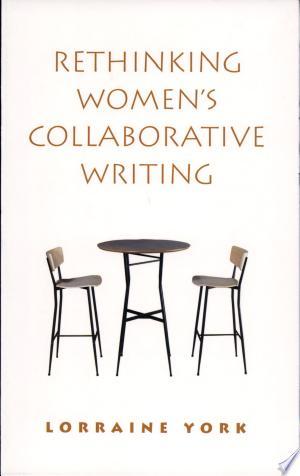 Free Download Rethinking Women's Collaborative Writing PDF - Writers Club