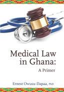 Medical Law In Ghana