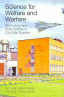 Science for Welfare and Warfare