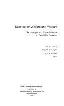 Science for Welfare and Warfare