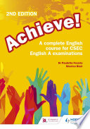 Achieve A Complete English Course For Csec English A Examinations 2nd Edition