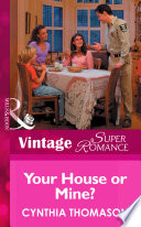 Your House or Mine   Mills   Boon Vintage Superromance