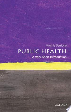 Download Public Health: A Very Short Introduction Free Books - EBOOK