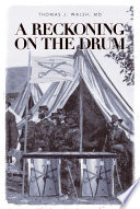 A Reckoning on the Drum