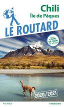 Pdf Guide du Routard Chili et Île de Pâques 2020/21 Telecharger