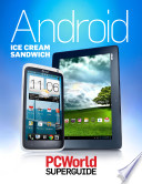 Android Ice Cream Sandwich Superguide Pcworld Superguides