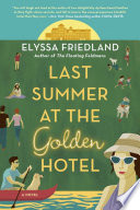 Last Summer at the Golden Hotel Book PDF