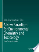 A New Paradigm For Environmental Chemistry And Toxicology Book PDF