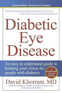 Diabetic Eye Disease  An Easy to Understand Guide to Keeping Your Vision for People with Diabetes Book